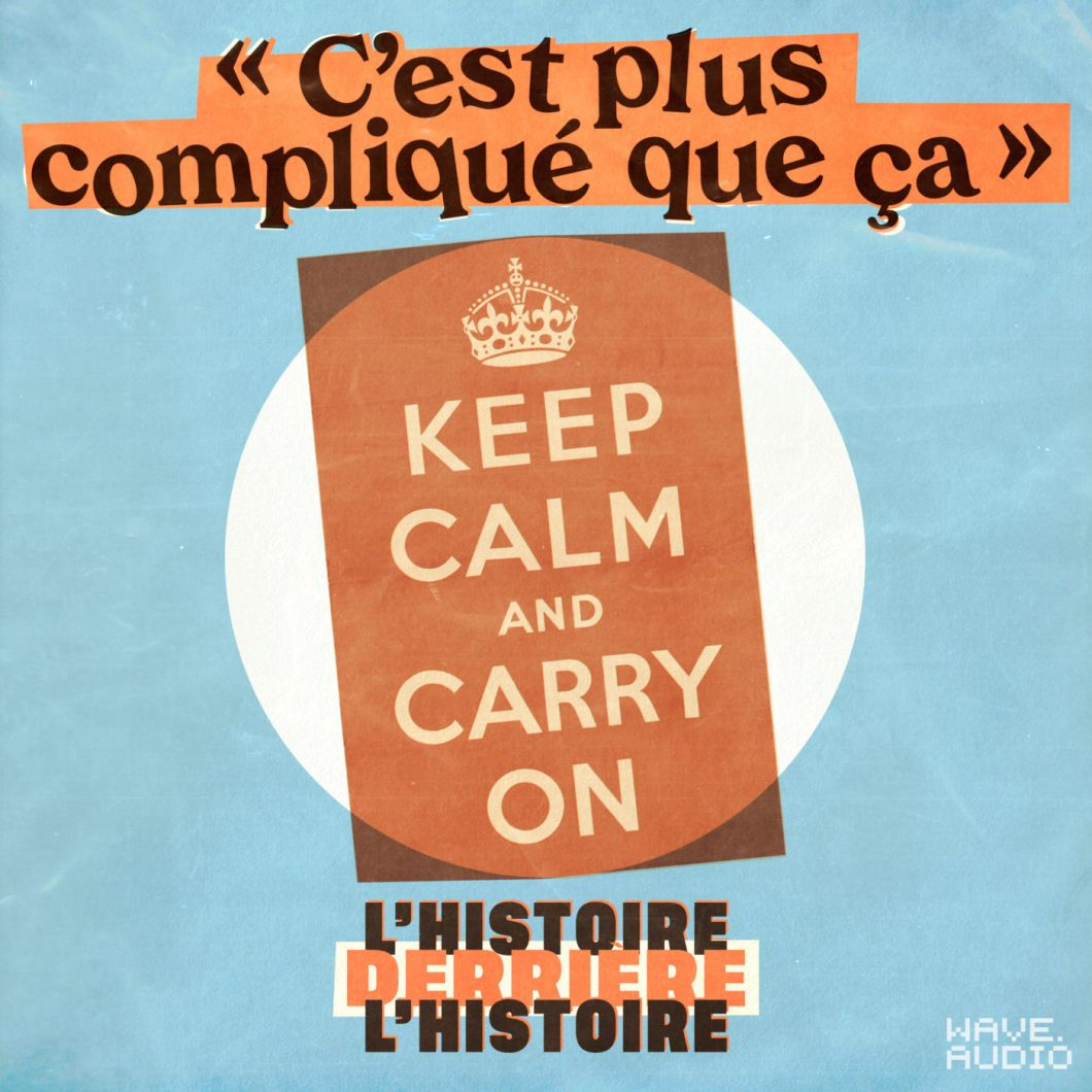 """Keep calm and carry on"" : le (vrai) message de l'affiche"